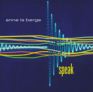 "Nieuwe CD ""Speak"" On New World Records"